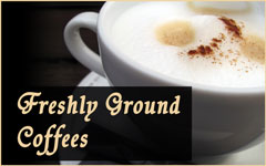 Freshly ground coffees